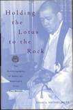 Holding The Lotus to the Rock, Edited by Michael Hotz